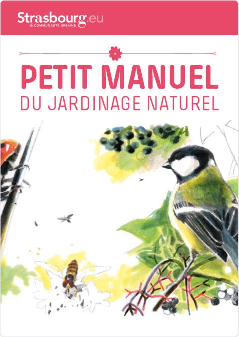 Petit manuel du jardinage naturel