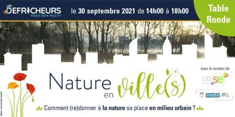 Nature(s) en ville - Table ronde 30/09/2021